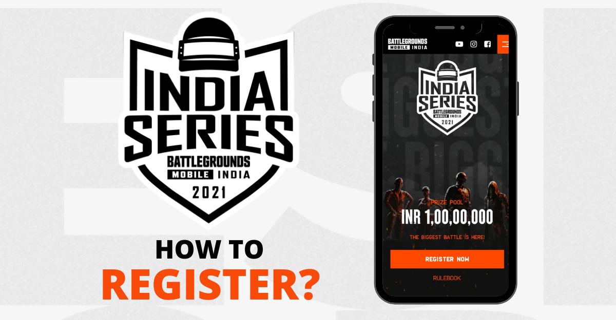 Battlegraounds Mobile India Series registration