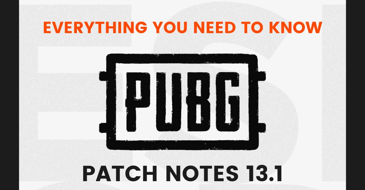 PUBG Patch Notes13.1