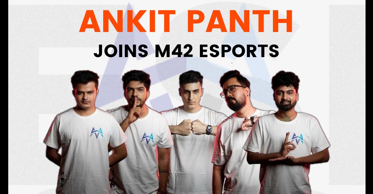 Ankit Panth Joins M42 Esports