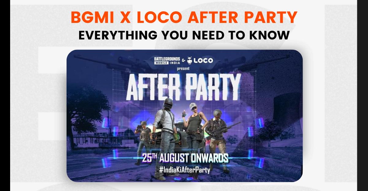BGMI x Loco After Party