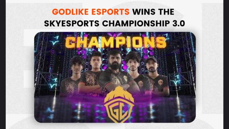 Skyesports Championship 3.0 : GodLike Esports Wins the Tournament