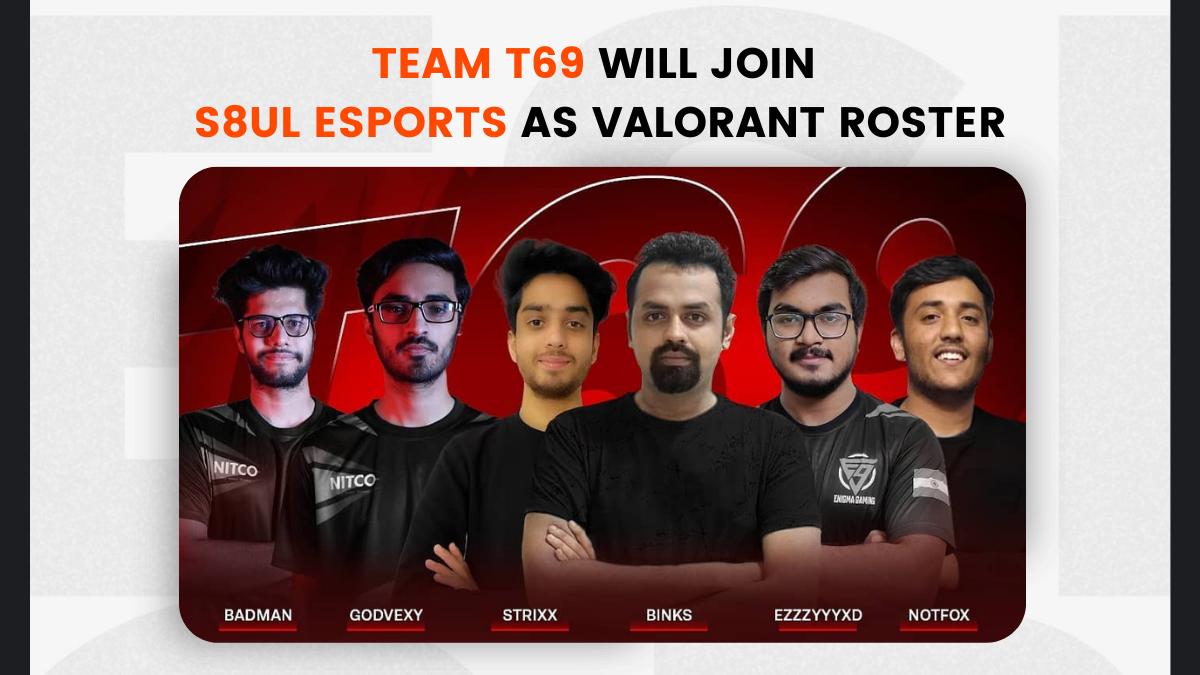 Team T69 S8ul Valorant