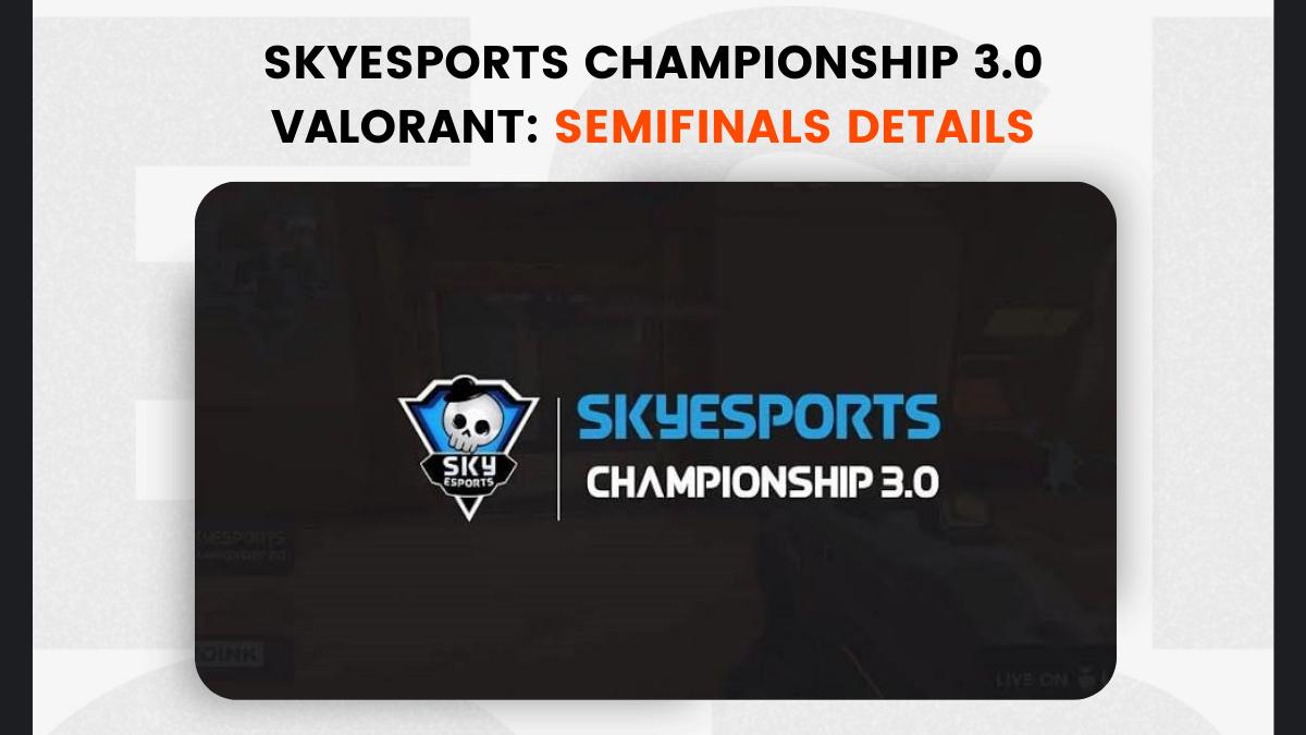 Skyesports Championship 3.0 Valorant